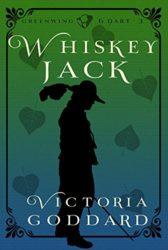 Whiskeyjack - Greenwing and Dart Books in Order