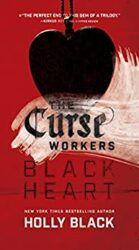 Black Heart - Holly Black Books in Order / The Curse Workers Books in Order