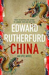 China - Edward Rutherfurd Books in Order