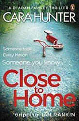 Close to Home DI Adam Fawley Books in Order