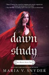 Dawn Study - Soulfinder Series - Chronicles of Ixia Books in Order by Maria V Snyder