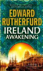 Ireland Awakening - Edward Rutherfurd Books in Order