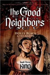 Kind The Good Neighbors Holly Black Books in Order