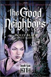 Kith The Good Neighbors Holly Black Books in Order