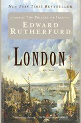 London The Novel - Edward Rutherfurd Books in Order