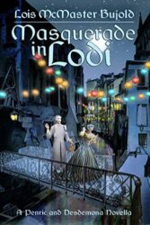 Masquerade in Lodi - World of the Five Gods Penric and Desdemona Books in Order