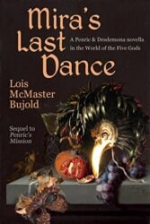 Mira's Last Dance - World of the Five Gods Penric and Desdemona Books in Order