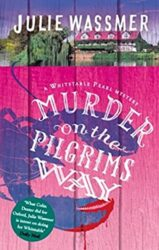 Murder on the Pilgrims Way - Whitstable Pearl Mystery Series Books in Order