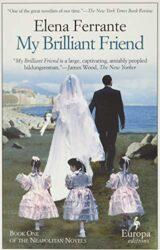My Brilliant Friend - Neapolitan Novel - Elena Ferrante Books in Order