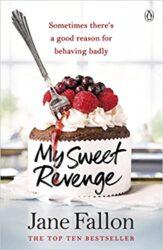 My Sweet Revenge Jane Fallon Books in Order