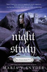 Night Study - Soulfinder Series - Chronicles of Ixia Books in Order by Maria V Snyder