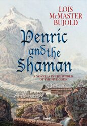 Penric and the Shaman - World of the Five Gods Penric and Desdemona Books in Order
