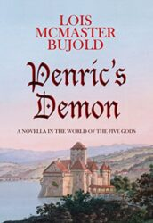 Penric's Demon - World of the Five Gods Penric and Desdemona Books in Order