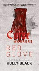 Red Glove - Holly Black Books in Order / The Curse Workers Books in Order