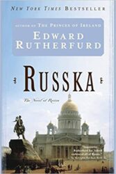 Russka The Novel of Russia - Edward Rutherfurd Books in Order