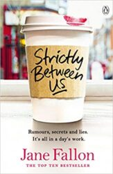 Strictly Between Us Jane Fallon Books in Order