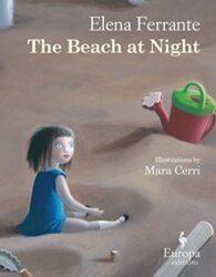 The Beach at Night - Elena Ferrante Books in Order