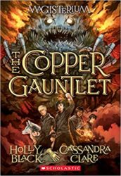 The Copper Gauntlet Magisterium Holly Black Books in Order