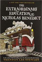 The Extraordinary Education of Nicholas Benedict The Mysterious Benedict Society Books in Order