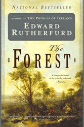 The Forest A Novel - Edward Rutherfurd Books in Order
