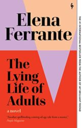 The Lying Life of Adults - Elena Ferrante Books in Order