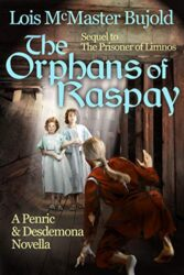 The Orphans of Raspay - World of the Five Gods Penric and Desdemona Books in Order
