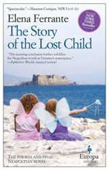 The Story of the Lost Child - Neapolitan Novel - Elena Ferrante Books in Order