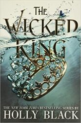 The Wicked King The Folk of the Air Holly Black Books in Order