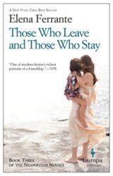 Those Who Leave and Those Who Stay - Neapolitan Novel - Elena Ferrante Books in Order