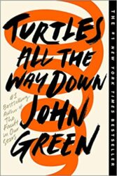 Turtles All the Way Down John Green Books in Order