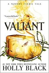 Valiant A Modern Faerie Tale - Holly Black Books in Order