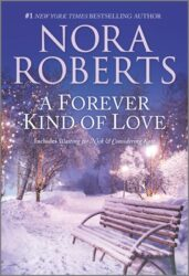 A Forever Kind of Love - Stanislaski Family series Books in Order by Nora Roberts