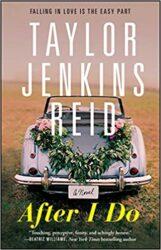 After I Do Taylor Jenkins Reid Books in Order