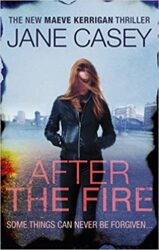 After The Fire Maeve Kerrigan Books in Order