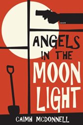 Angels in the Moonlight The Dublin Trilogy Books in Order Caimh McDonnell