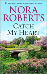 Catch My Heart - Stanislaski Family series Books in Order by Nora Roberts