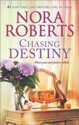 Chasing Destiny - Stanislaski Family series Books in Order by Nora Roberts