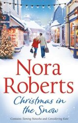 Christmas In The Snow - Stanislaski Family series Books in Order by Nora Roberts