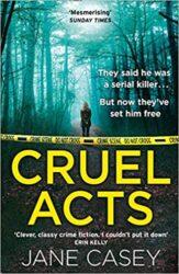 Cruel Acts Maeve Kerrigan Books in Order