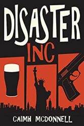 Disaster Inc McGarry Stateside Books in Order Caimh McDonnell