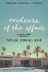 Evidence of The Affair Taylor Jenkins Reid Books in Order