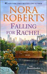 Falling for Rachel - Stanislaski Family series Books in Order by Nora Roberts