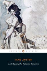 Lady Susan the Watsons Sanditon - Jane Austen Books in Order