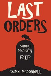 Last Orders The Dublin Trilogy Books in Order Caimh McDonnell