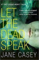 Let the Dead Speak Maeve Kerrigan Books in Order