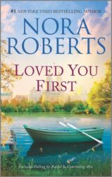 Loved You First - Stanislaski Family series Books in Order by Nora Roberts
