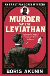 Murder on the Leviathan - Erast Fandorin Books in Order