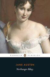 Northanger Abbey - Jane Austen Books in Order