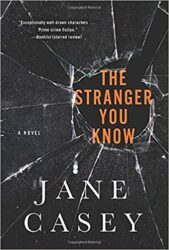 Stranger You Know Maeve Kerrigan Books in Order