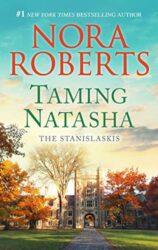 Taming Natasha - Stanislaski Family series Books in Order by Nora Roberts